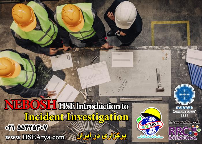 نشان نبوش در مقدمه ای بر بررسی رویداد (INV) ---- دوره جدید نبوش - NEBOSH HSE Introduction to Incident Investigation - HSE Arya - RRC - Iran - exam in Iran